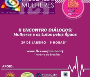 FONASC-CBH DIVULGA – LIVE DO II ENCONTRO DIÁLOGOS: MULHERES E AS LUTAS PELAS ÁGUAS