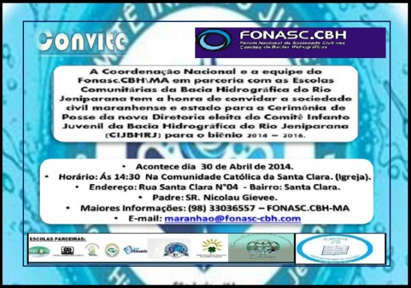 FONASC -PROGRAMA DE EDUCAÇÃO AMBIENTAL E MOBILIZAÇÃO SOCIAL  COMITE INFANTO JUVENIL RIO JERIPARANA TOMA POSSE