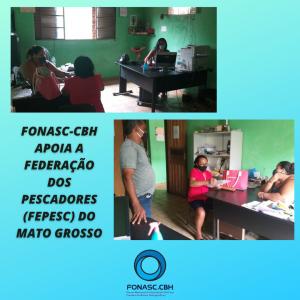 FONASC-CBH APOIA A FEDERAÇÃO DOS PESCADORES (FEPESC) DO MATO GROSSO